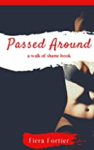 Passed Around: A Walk of Shame Book