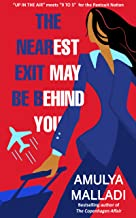 The Nearest Exit May Be Behind You: A Novel