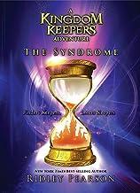 A Kingdom Keepers Adventure The Syndrome (Kingdom Keepers (7))