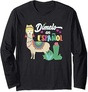 Spanish Teacher Dimelo en Español Spanish Club T-shirt Long Sleeve T-Shirt