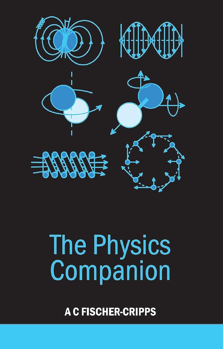 復活するアルファベット順呼び出すThe Physics Companion (English Edition)