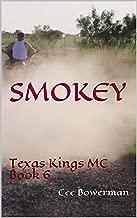 Smokey: Texas Kings MC, Book 6