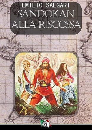 Sandokan alla riscossa (I Pirati della Malesia Vol. 7)