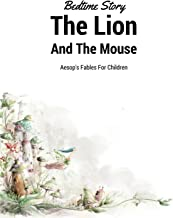 The Lion And The Mouse Aesop's Fable for Children - Bedtime Story