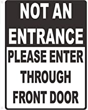NOT an Entrance Please Enter Through Front Door Notice Plate Aluminum Metal (White Background,Aluminium, 10x12)