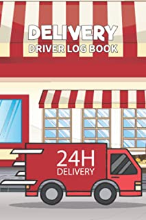 Delivery Driver Log Book: My Special Deliveries For Courier, Food, Grocery & Meal Big Driver Journal For Men & Women | Kee...