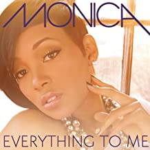 Best monica everything to me mp3 Reviews