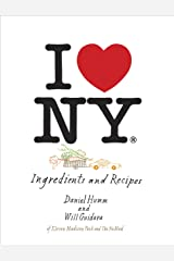 I Love New York: Ingredients and Recipes [A Cookbook] Kindle Edition
