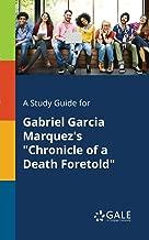 "من دليل الدراسة غابرييل garcia marquez من ""chronicle of a Death foretold"""