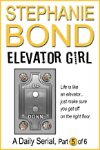 Elevator Girl: part 5 of 6
