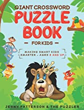 GIANT CROSSWORD PUZZLE BOOK FOR KIDS: MAKING SMART KIDS SMARTER: AGES 8 AND UP