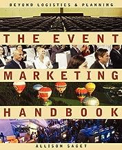 The Event Marketing Handbook: Beyond Logistics and Planning