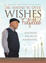 dr wayne dyer wishes fulfilled video