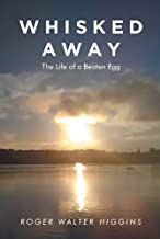 Whisked Away: The Life of a Beaten Egg