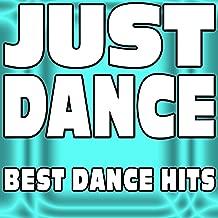 Just Dance (Best Dance Hits)