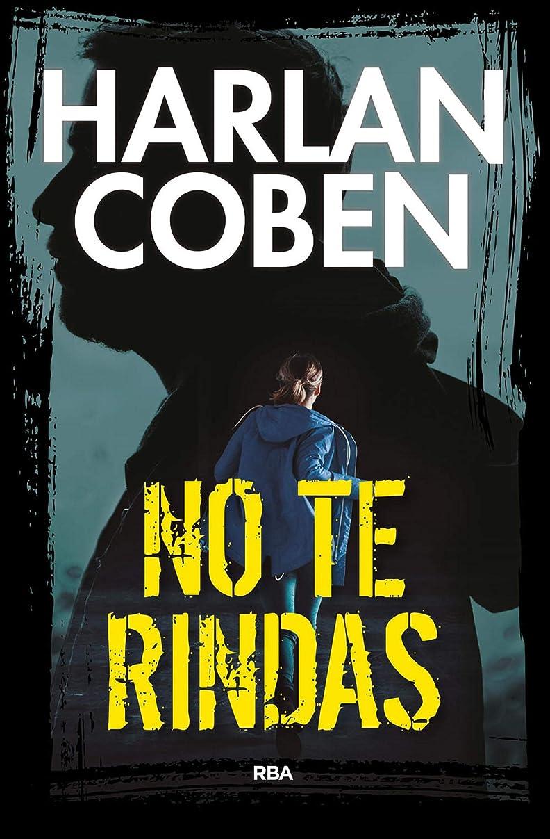 導入するるカビNo te rindas (NOVELA POLICíACA BIB) (Spanish Edition)