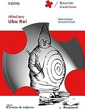Ubu Roi (French Edition)