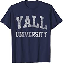 Funny Sayings Yall University Southern Country Life Shirt