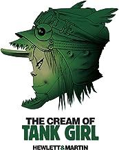 Tank Girl - Cream of the Tank