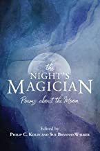 The Night's Magician: Poems about the Moon