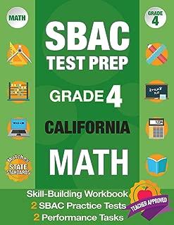SBAC Test Prep Grade 4 California Math: Smarter Balanced Practice Tests California, Grade 4 Math Common Core California, CAASPP California Test Grade ... Math Grade 4, California Test Prep SBAC