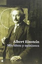 Mis ideas y opiniones (Conjeturas)