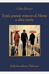Il più grande mistero di Morse e altre storie Formato Kindle