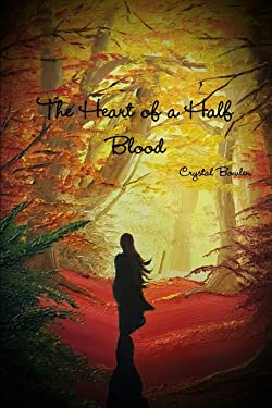 The Heart of the Half Blood