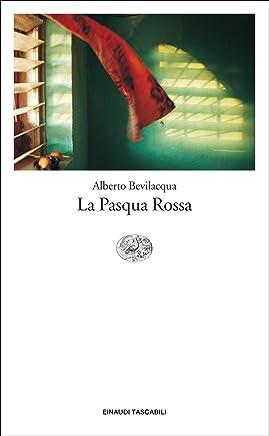 La Pasqua Rossa (Einaudi tascabili. Letteratura Vol. 1320)