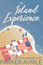 The Island Experience (The Dreamboat Experience Book 3)