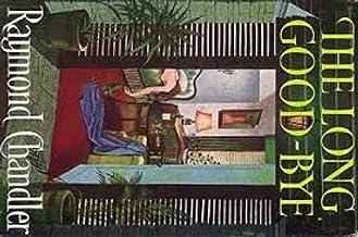 The Long Goodbye: A Novel (Philip Marlowe series Book 6) PDF