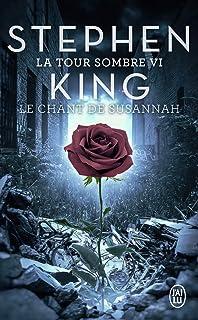 La Tour Sombre (Tome 6-Le Chant de Susannah)
