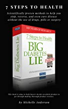 7 Steps to Health and the Big Diabetes Lie Book Review - How To Quickly The Big Diabetes Lie: Habits of Highly Successful The Big Diabetes Lie