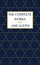 Jane Austen The Complete Works (English Edition)