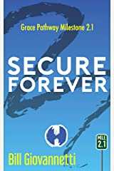 Secure Forever (Grace Pathway Book 2) Kindle Edition