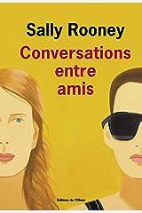 Conversations entre amis Format Kindle