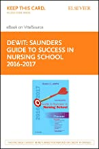 Saunders Guide to Success in Nursing School, 2016-2017 - E-Book: A Student Planner