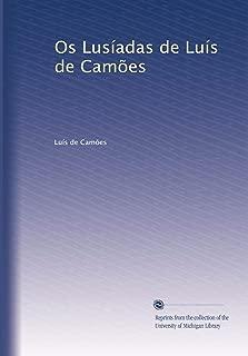 Os Lusíadas de Luís de Camões (Portuguese Edition)