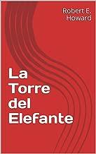 La Torre del Elefante  (Conan el Bárbaro nº 3) (Spanish Edition)
