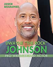 "Dwayne ""The Rock"" Johnson: Pro Wrestler and Actor (Junior Biographies)"