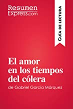 El amor en los tiempos del cólera de Gabriel García Márquez (Guía de lectura): Resumen y análisis completo
