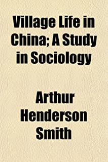 Village Life in China; A Study in Sociology