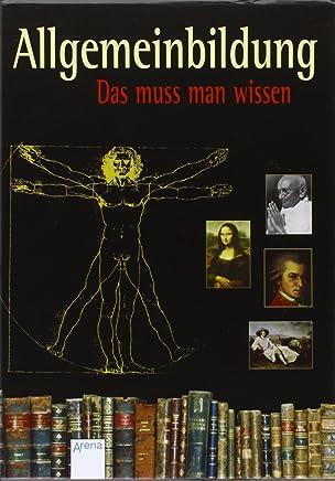 Allgemeinbildung. Schuberausgabe mit 5 Bänden: Das muss man wissen: Weltgeschichte. Naturwissenschaften. Große Persönlichkeiten. Werke der Weltliteratur