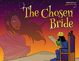 The Chosen Bride: The adventures of Esther (Defenders of the Faith)