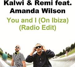 You and I (On Ibiza) feat. Amanda Wilson (Radio Edit)