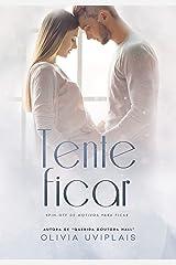 Tente Ficar: O bebê e o advogado (Motivos Para Ficar) eBook Kindle