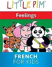 Little Pim: Feelings - French For Kids
