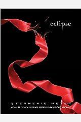Eclipse (The Twilight Saga Book 3) Kindle Edition