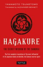 Hagakure: The Book of the Samurai - Unabridged and Fully Illustrated