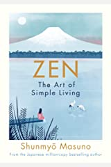 Zen: The Art of Simple Living Kindle Edition